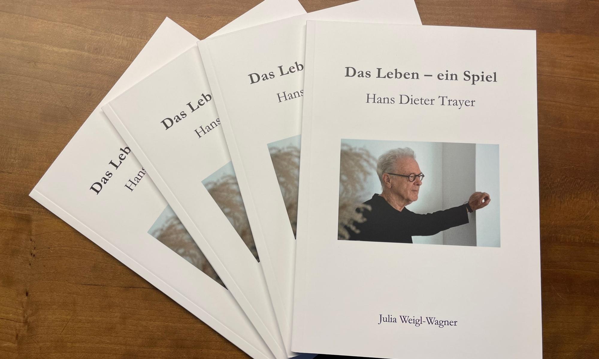 """Hans Dieter Trayers Biografie """"das leben – ein Spiel"""""""